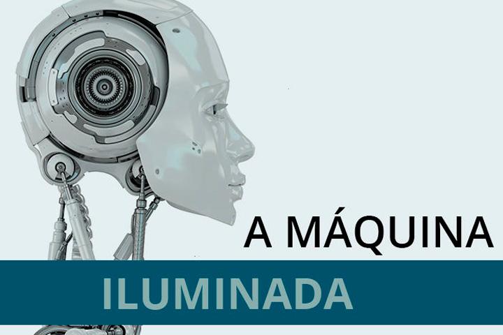 """Lançamento do livro """"A Máquina Iluminada – Cognição e Computação"""""""