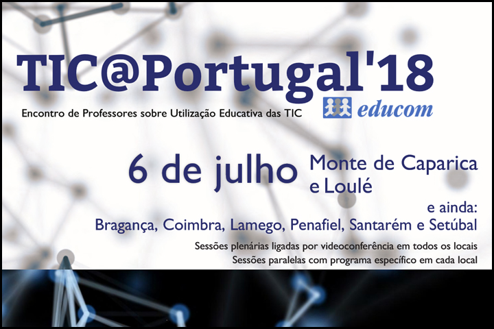 TIC@Portugal'18 | Encontro de Professores sobre (…)