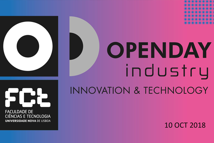 OpenDay Indústria da FCT NOVA – Innovation & Technology