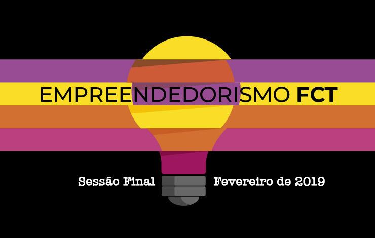 Sessão final de Empreendedorismo FCT 2019