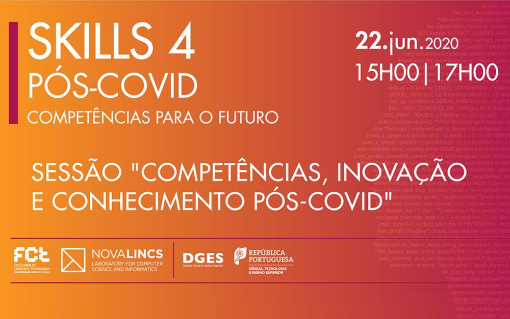 """Skills 4 Pós-Covid """"Competências, Inovação e Conhecimento Pós-Covid"""""""