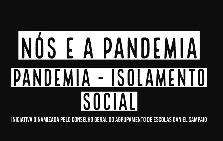 """Streaming do debate """"Nós e a Pandemia – Isolamento Social"""""""